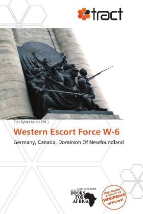 Western Escort Force W-6 als Taschenbuch von