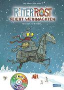 Ritter Rost feiert Weihnachten. Buch und CD