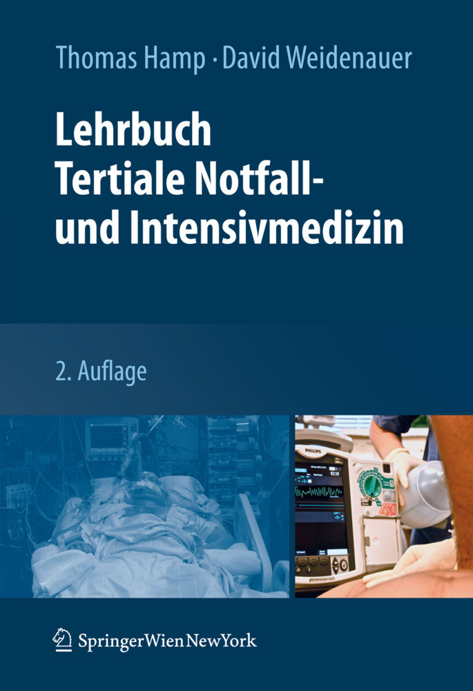 Lehrbuch Tertiale Notfall- und Intensivmedizin ...