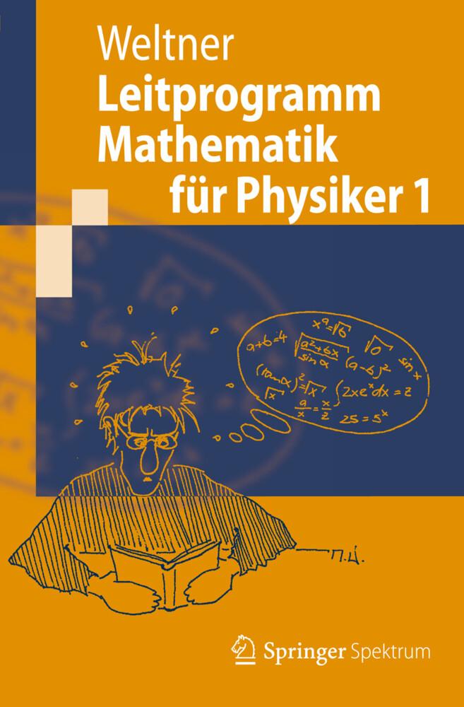 Leitprogramm Mathematik für Physiker 1 als Buch...