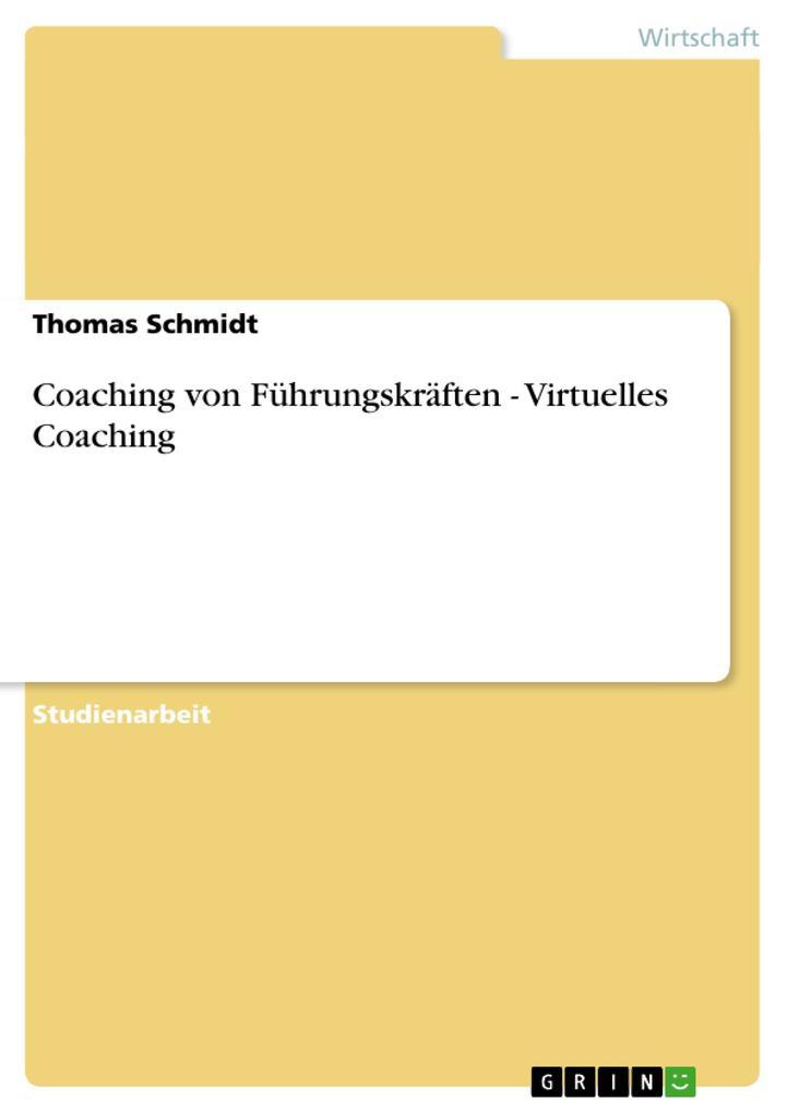Coaching von Führungskräften - Virtuelles Coach...