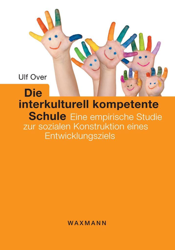 Die interkulturell kompetente Schule als Buch v...