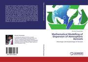 Mathematical Modelling of Dispersion of Atmospheric Aerosols