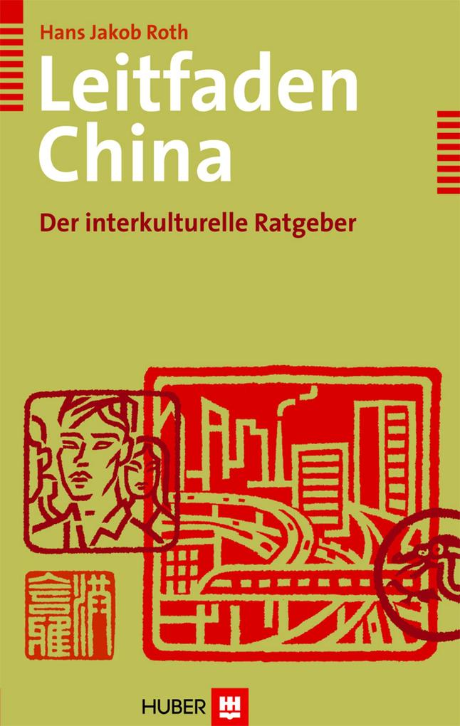 Leitfaden China als eBook Download von Hans Jak...