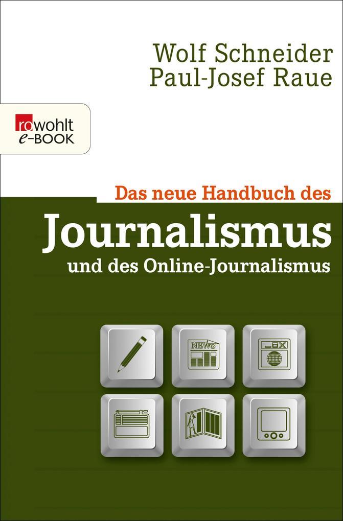 Das neue Handbuch des Journalismus und des Online-Journalismus als eBook