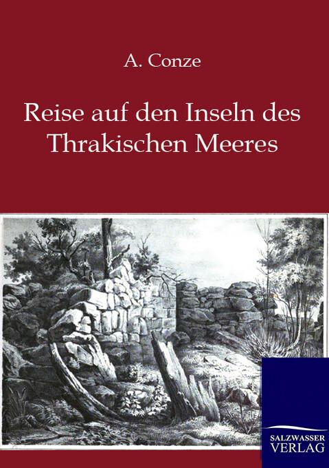 Reise auf den Inseln des Thrakischen Meeres als...