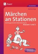Märchen an Stationen Klasse 1/2