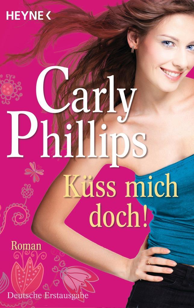 Küss mich doch! als eBook