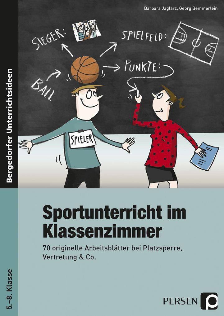 Sportunterricht im Klassenzimmer als Buch von B...