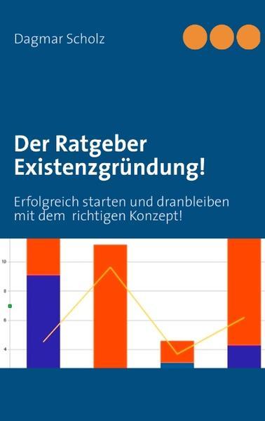 Der Ratgeber Existenzgründung! als Buch von Dag...