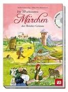 Die 10 schönsten Märchen der Brüder Grimm