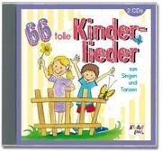 66 tolle Kinderlieder zum Singen und Tanzen
