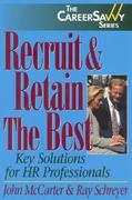 Recruit and Retain the Best: Key Solutions for HR Professionals