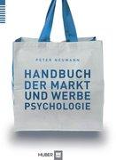 Handbuch der Markt- und Werbepsychologie