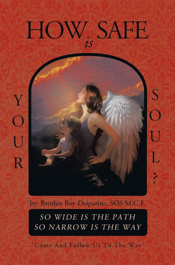 How Safe Is Your Soul? als eBook Download von B...