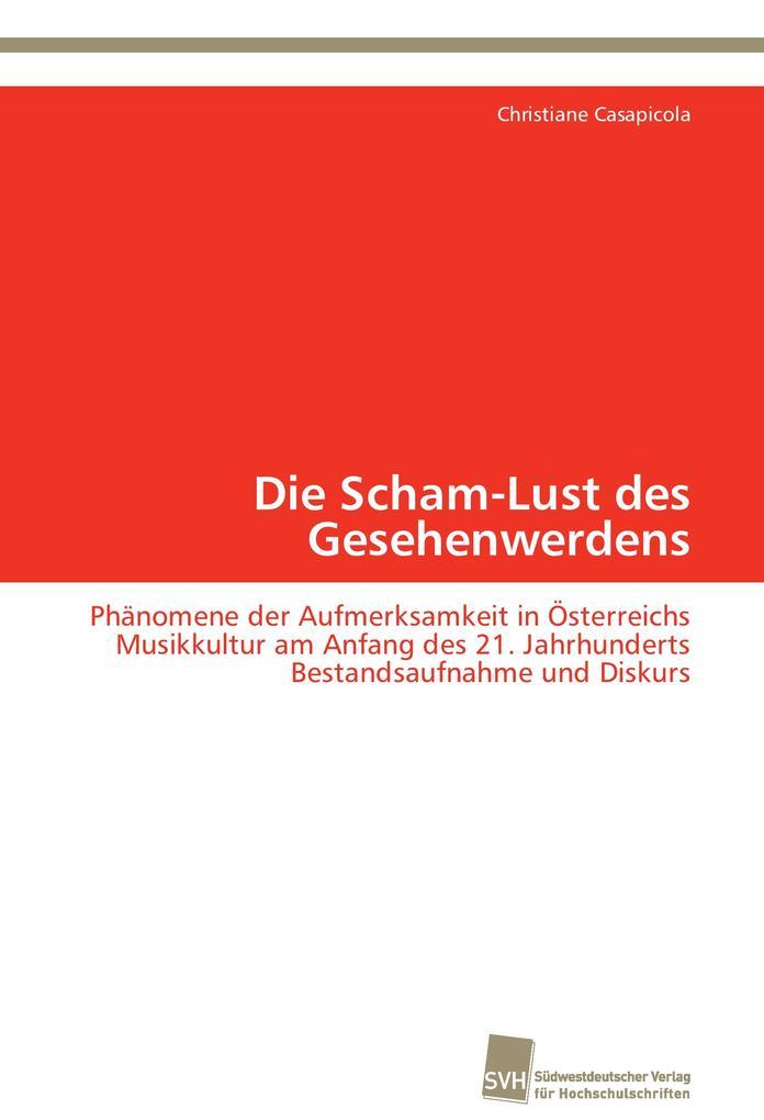 Die Scham-Lust des Gesehenwerdens als Buch von ...