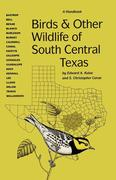 Birds and Other Wildlife of South Central Texas