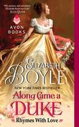 Along Came a Duke: Rhymes with Love