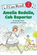 Amelia Bedelia, Cub Reporter: The Collapse of Everything