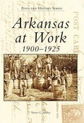 Arkansas at Work 1900-1925