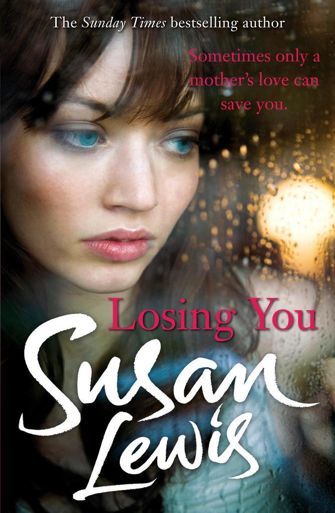 Losing You als eBook Download von Susan Lewis