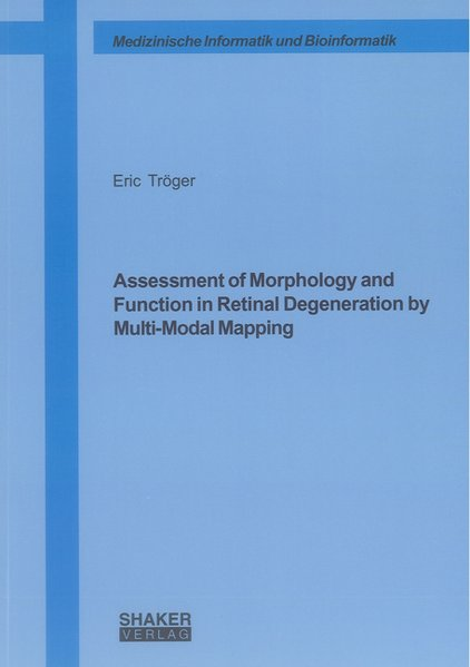 Assessment of Morphology and Function in Retina...