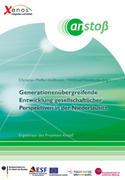 Generationsübergreifende Entwicklung gesellschaftlicher Perspektiven in der Niederlausitz