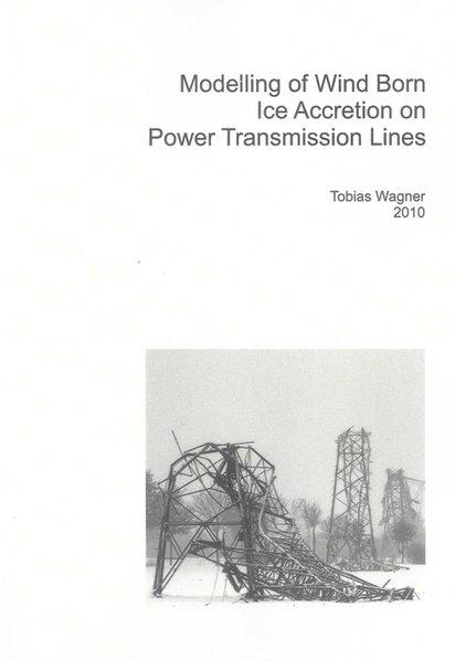 Modelling of Wind Borne Ice Accretion on Power ...
