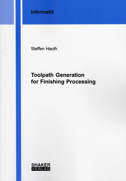 Toolpath Generation for Finishing Processing al...