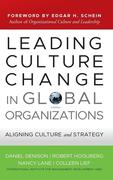 Leading Culture Change in Global Organizations