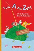 Von A bis Zett. Wörterbuch mit Bild-Wort-Lexikon Französisch 2012