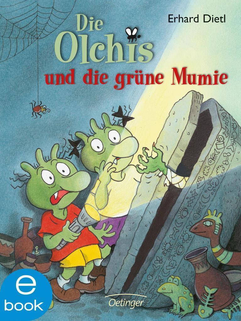 Die Olchis und die grüne Mumie als eBook