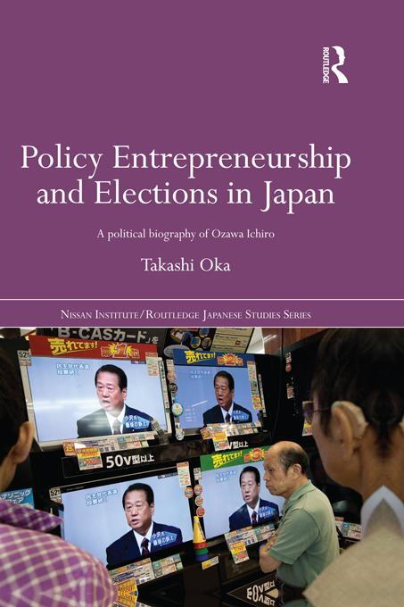 Policy Entrepreneurship and Elections in Japan ...