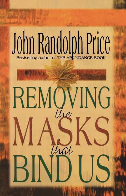 Removing the Masks That Bind Us als Taschenbuch