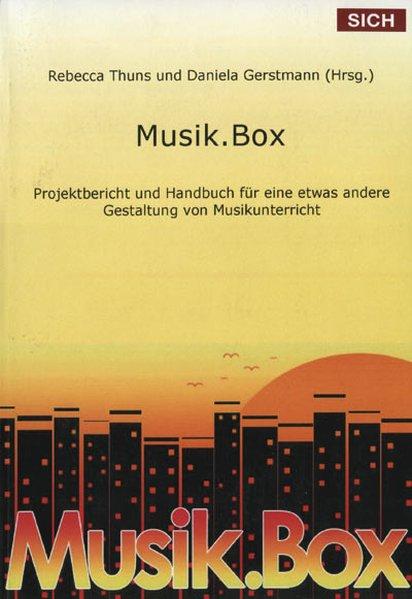 Musik.Box als Buch von Rebecca Thuns, Daniela G...