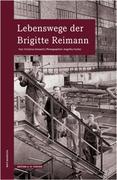 Lebenswege der Brigitte Reimann