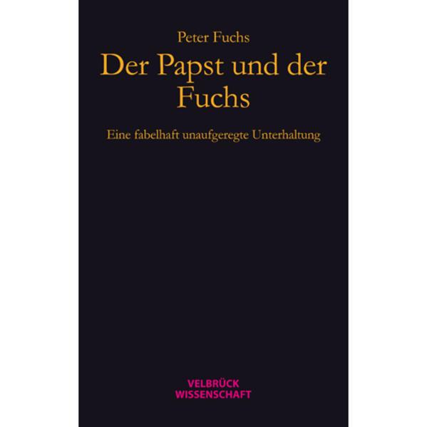 Der Papst und der Fuchs als Buch von Peter Fuchs