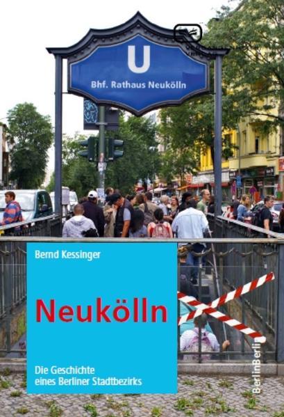 Neukölln als Buch von Bernd Kessinger