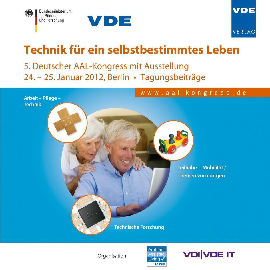 Technik für ein selbstbestimmtes Leben (AAL 2012)