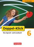 Doppel-Klick - Grundausgabe. 6. Schuljahr. Schülerbuch