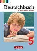 Deutschbuch 5. Schuljahr. Schülerbuch Differenzierende Ausgabe