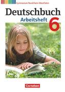 Deutschbuch 6. Schuljahr. Arbeitsheft mit Lösungen Gymnasium Nordrhein-Westfalen