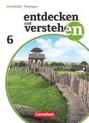 Entdecken und Verstehen 6. Schuljahr Schülerbuch. Thüringen