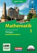 Mathematik 1 Sekundarstufe II 11. Schuljahr. Schülerbuch mit CD-ROM. Thüringen
