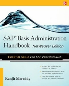 SAP Basis Administration Handbook, NetWeaver Ed...