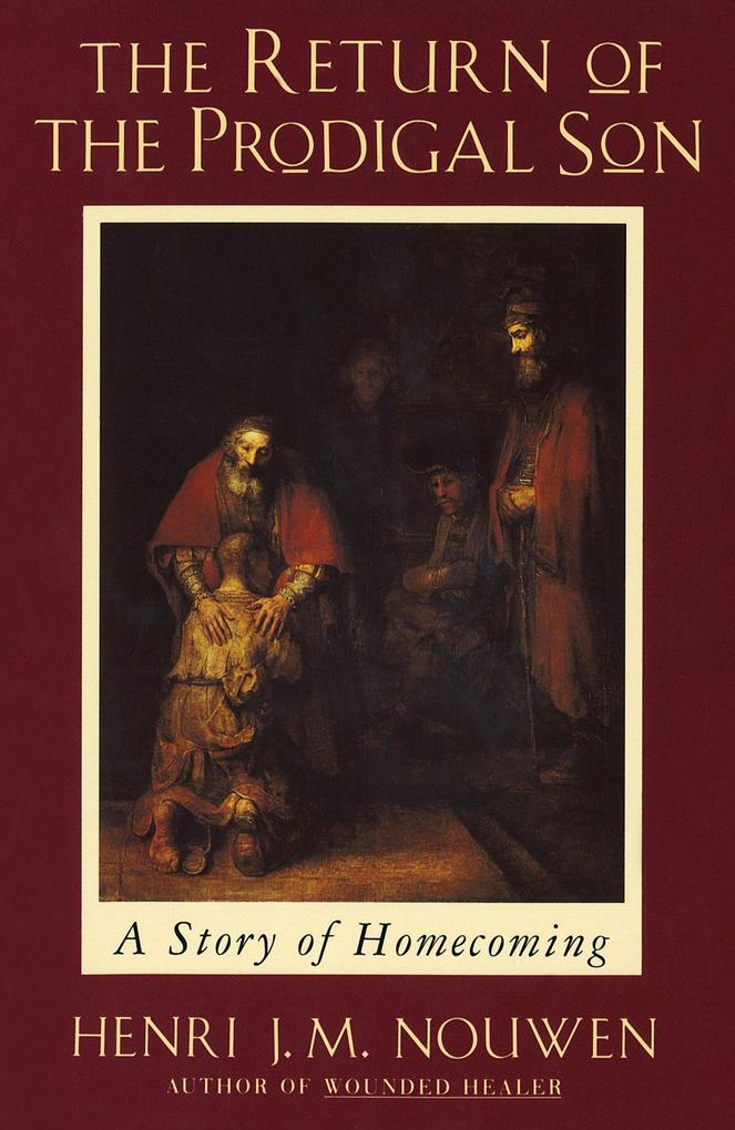 The Return of the Prodigal Son: A Story of Homecoming als Taschenbuch