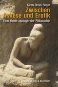 Zwischen Askese und Erotik