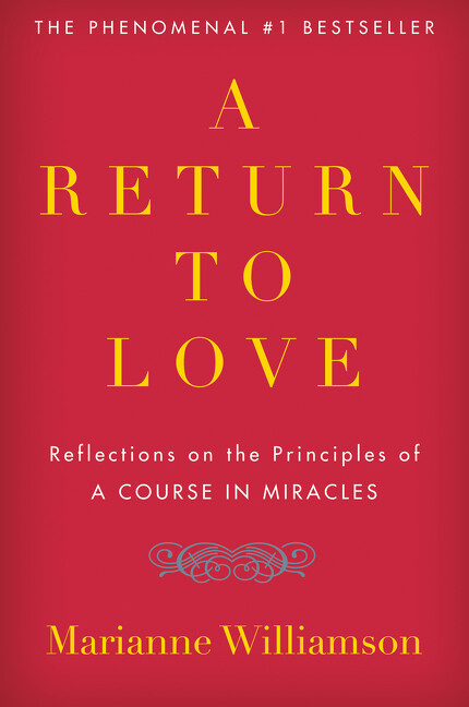 """A Return to Love: Reflections on the Principles of """"a Course in Miracles"""" als Taschenbuch"""