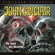 John Sinclair Classics, Folge 10: Die Insel der Skelette