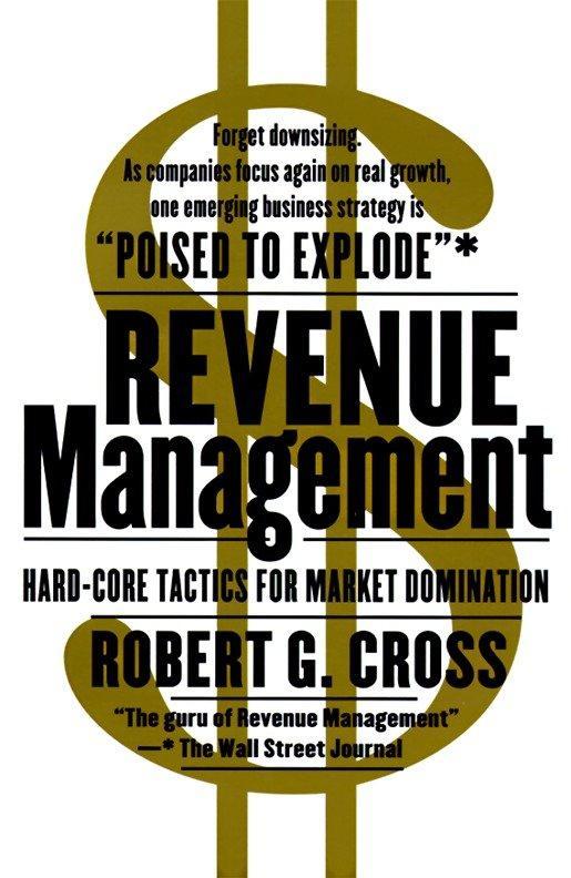 Revenue Management: Hard-Core Tactics for Market Domination als Taschenbuch